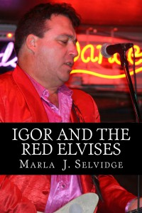 "New Book, ""Igor and the Red Elvises"""